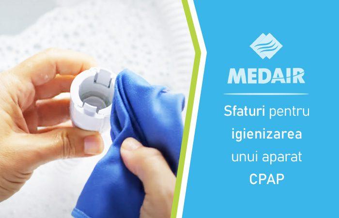 Sfaturi pentru igienizarea unui aparat CPAP