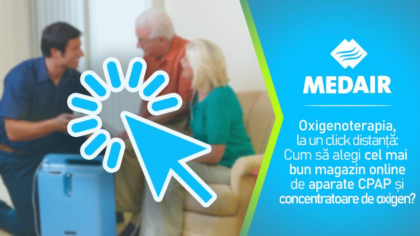 Oxigenoterapia, la un click distanță: Cum să alegi cel mai bun magazin online de aparate CPAP și concentratoare de oxigen?
